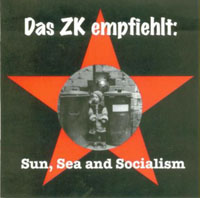 COMPILATION - Das Zk Empfiehlt : Sun, Sea And Socialism