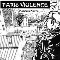 Flav dessine .... PARISVIOLENCE-EP-Humeursnoires